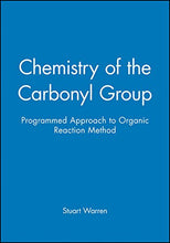 Load image into Gallery viewer, Chemistry Of The Carbonyl Group - Programmed Approach To Organic Reaction Method