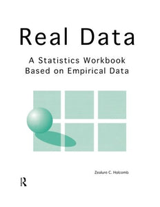Real Data: A Statistics Workbook Based On Empirical Data