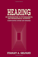 Load image into Gallery viewer, Hearing: An Introduction To Psychological And Physiological Acoustics, Fourth Edition