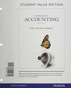 Horngren'S Accounting, Student Value Edition And New Myaccountinglab With Pearson Etext -- Access Card Package (10Th Edition)