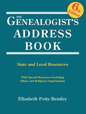 The Genealogist'S Address Book. 6Th Edition