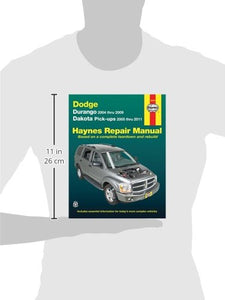 Dodge Durango 2004-2009 Dakota Pickups 2005-2011 (Haynes Repair Manual)