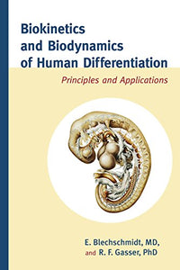 Biokinetics And Biodynamics Of Human Differentiation: Principles And Applications