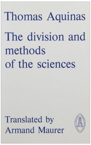 Thomas Aquinas: The Division And Methods Of The Sciences (Mediaeval Sources In Translation)