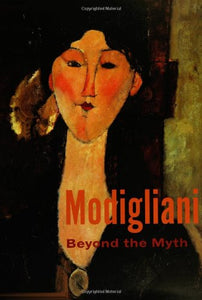Modigliani: Beyond The Myth (Jewish Museum)