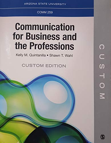 Communication For Business And The Professions - Custom Edition