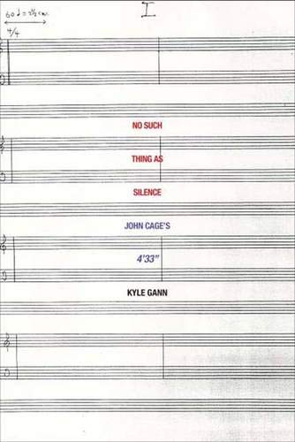 No Such Thing As Silence: John Cage'S 4'33 (Icons Of America)