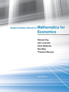 Student Solutions Manual For Mathematics For Economics (Mit Press)