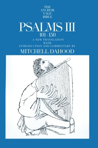 Psalms Iii 101-150 (The Anchor Yale Bible Commentaries)