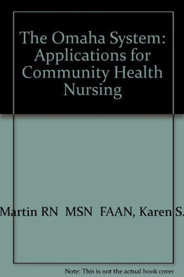 The Omaha System: Applications For Community Health Nursing