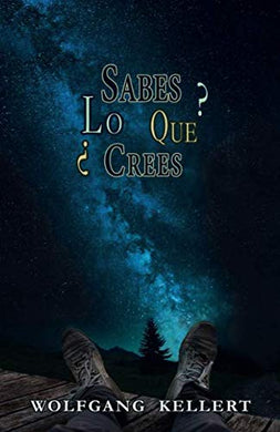 Sabes Lo Que Crees? (Spanish Edition)