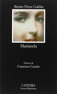 Marianela (Coleccion Letras Hispanicas) (Spanish Edition)