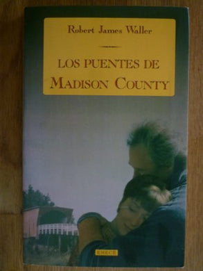 Los Puentes De Madison County (Spanish Edition)