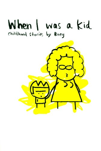 When I Was A Kid: Childhood Stories By Boey