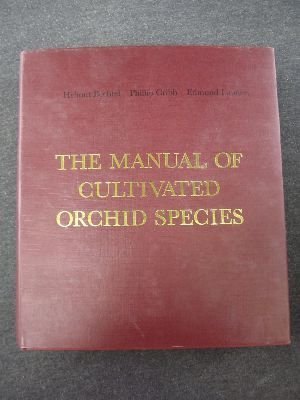 The  Manual Of Cultivated Orchid Species (English And German Edition)