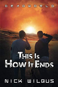 This Is How It Ends (Deadworld)