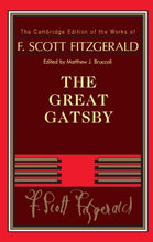 Load image into Gallery viewer, F. Scott Fitzgerald: The Great Gatsby (The Cambridge Edition Of The Works Of F. Scott Fitzgerald)