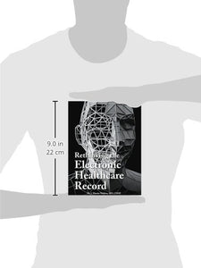Rethinking The Electronic Healthcare Record: Why The Electronic Healthcare Record (Ehr) Failed So Hard, And How It Should Be Redesigned To Support Doc