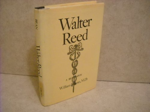 Walter Reed: A Biography