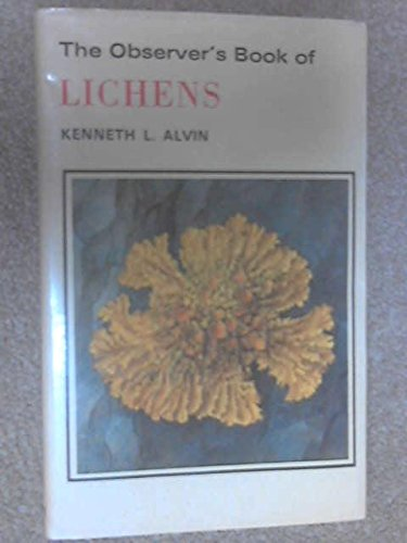 The Observer'S Book Of Lichens (The Observer'S Pocket Series)
