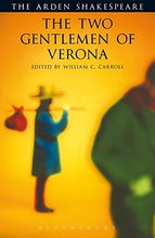 Load image into Gallery viewer, The Two Gentlemen Of Verona (Arden Shakespeare: Third Series)