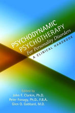 Load image into Gallery viewer, Psychodynamic Psychotherapy For Personality Disorders: A Clinical Handbook