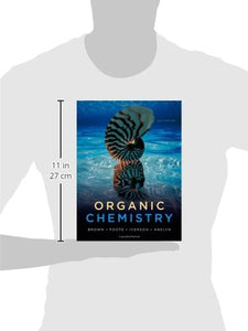 Organic Chemistry (William H. Brown And Lawrence S. Brown)