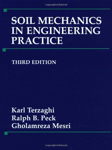Soil Mechanics In Engineering Practice