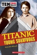 Load image into Gallery viewer, Ten True Tales Titanic Young Survivors