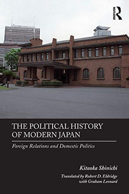 The Political History Of Modern Japan (Japan Library)