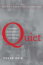 Load image into Gallery viewer, Quiet: The Power Of Introverts In A World That Can'T Stop Talking