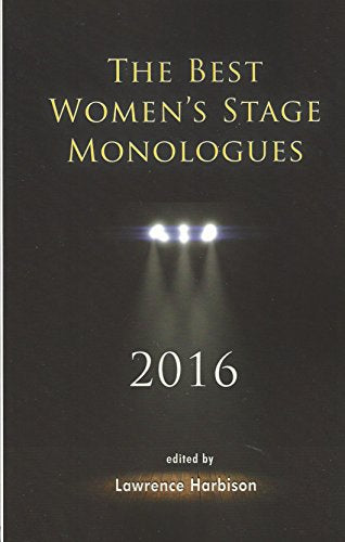 The Best Women'S Stage Monologues 2016