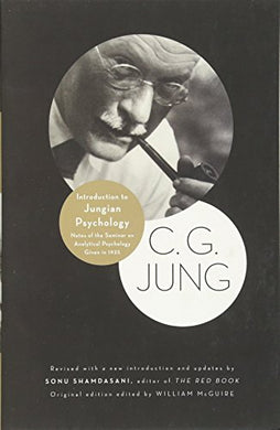Introduction To Jungian Psychology: Notes Of The Seminar On Analytical Psychology Given In 1925 (Bollingen Series (General))