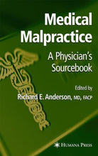 Load image into Gallery viewer, Medical Malpractice: A Physician'S Sourcebook