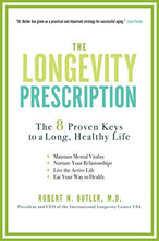 Load image into Gallery viewer, The Longevity Prescription: The 8 Proven Keys To A Long, Healthy Life