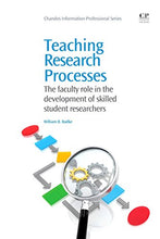 Load image into Gallery viewer, Teaching Research Processes: The Faculty Role In The Development Of Skilled Student Researchers (Chandos Information Professional Series)