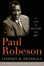 Load image into Gallery viewer, Paul Robeson: A Life Of Activism And Art (Library Of African American Biography)