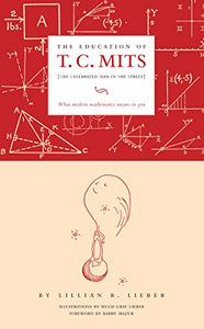 The Education Of T.C. Mits: What Modern Mathematics Means To You