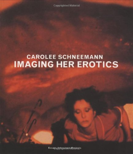 Imaging Her Erotics: Essays, Interviews, Projects (Writing Art)