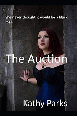 The Auction: She Never Immagined It Could Be E Black Man.