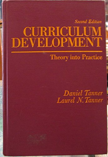 Curriculum Development: Theory Into Practice