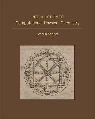 Introduction To Computational Physical Chemistry