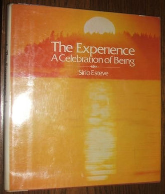 The Experience;: A Celebration Of Being