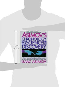 Asimov'S Chronology Of Science & Discovery: Updated And Illustrated