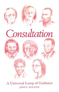 Consultation: A Universal Lamp Of Guidance