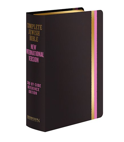 Complete Jewish Bible: New International Version, Side-By-Side Reference Edition (English And Hebrew Edition)
