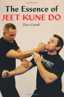 The Essence Of Jeet Kune Do