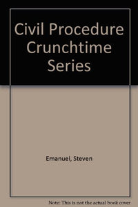 Civil Procedure Crunchtime Series
