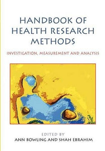 Handbook Of Health Research Methods: Investigation, Measurement And Analysis