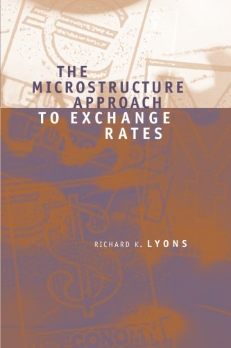 The Microstructure Approach To Exchange Rates (Mit Press)